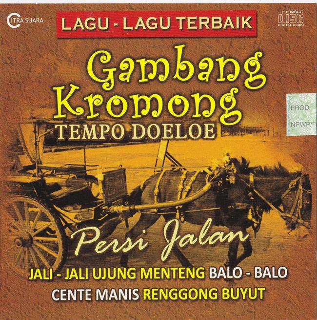 Lagu-Lagu Terbaik Gambang Kromong Tempo Doeloe